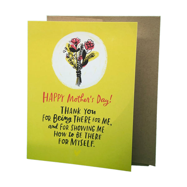 Being There For Myself Mother's Day  Card