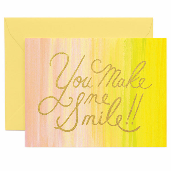 You Make Me Smile!! Card
