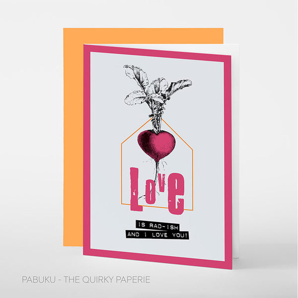Love Is Rad-ish And I Love You Card