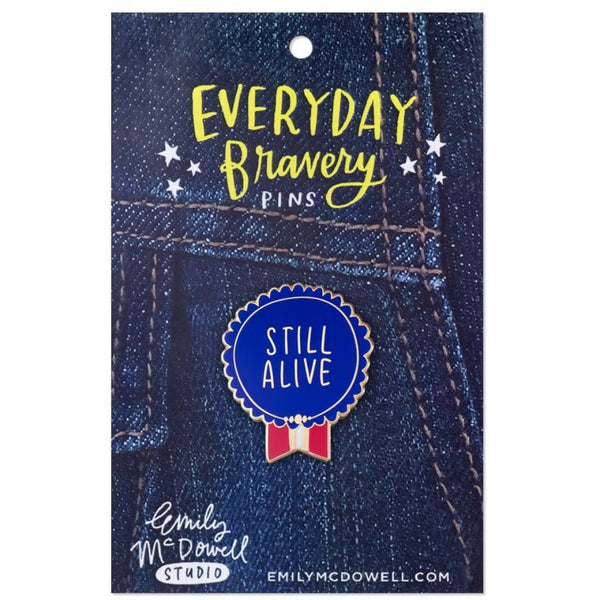 Still Alive Enamel Pin - Northlight Homestore