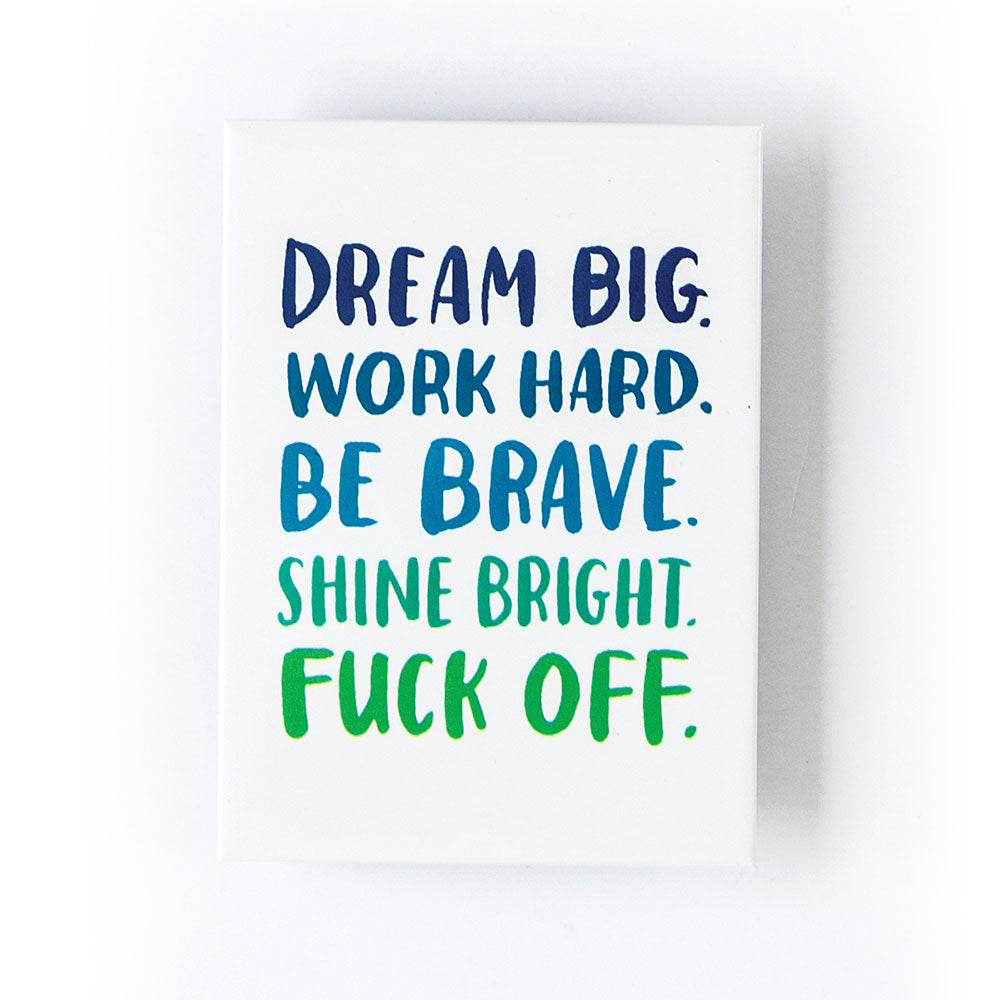 Be Brave Magnet - Northlight Homestore