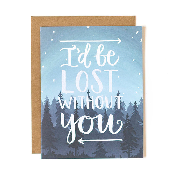 Lost Without You Card - Northlight Homestore