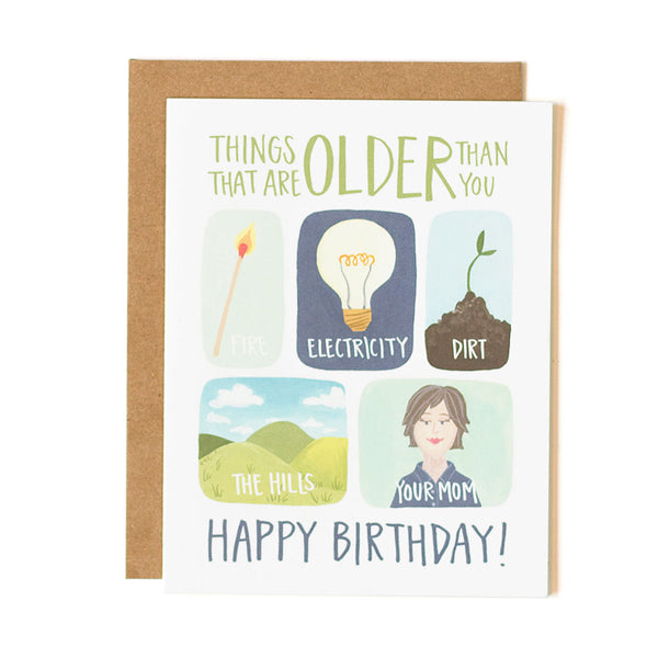 Older Than You Card - Northlight Homestore