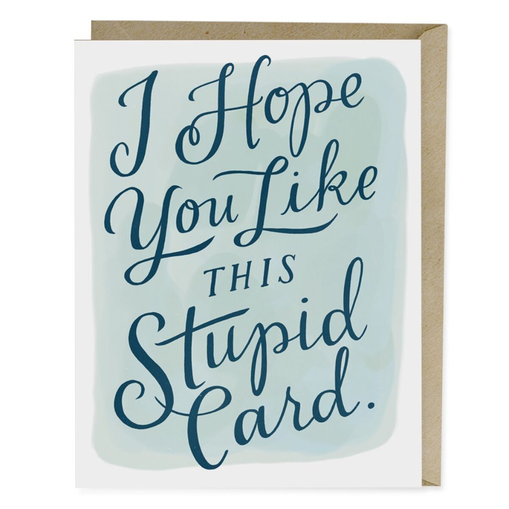 I Hope You Like This Stupid Card - Northlight Homestore