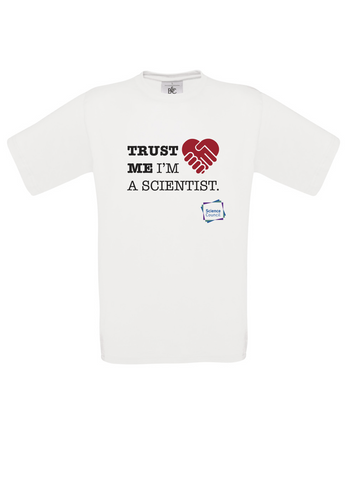 Trust me im a scientist White T-Shirt
