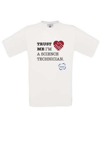 Trust Me im a science technician White T-Shirt