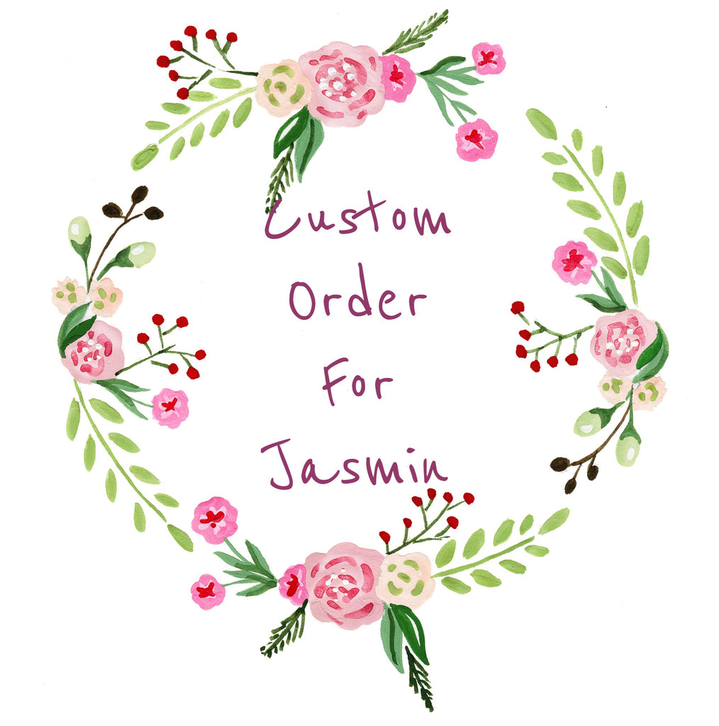 Custom Order For Jasmin