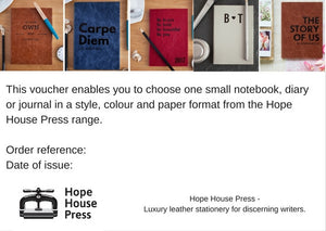 Gift voucher for a 2020 diary or luxury leather notebook. - Hope House Press