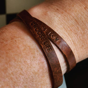 Choose life, choose love - leather bracelet - sold in aid of Kate Sutton's family #BeMoreWitWitWoo - Hope House Press