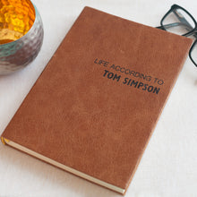 Leather notebook with Life According To personalisation Notebooks / Journals- Hope House Press