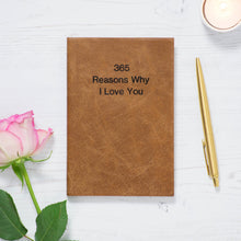 365 reasons why I love you - personalised notebook perfect for celebrations, weddings and anniversary gifts Notebooks / Journals- Hope House Press