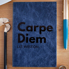 Notebook / Journal: Carpe Diem - Sieze The Day with a Hope House Press hand finished, bespoke printed, leather notebook Notebooks / Journals- Hope House Press