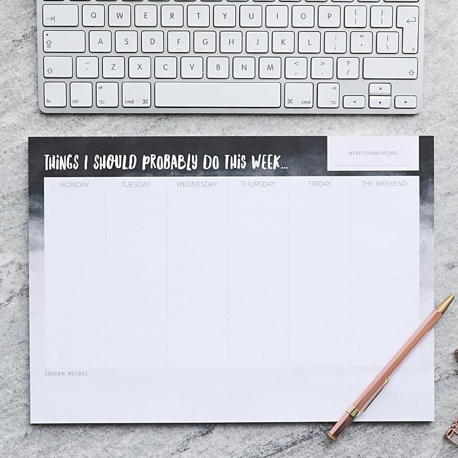 'Things I Should Probably Do' A4 Weekly Planner Desk Pad