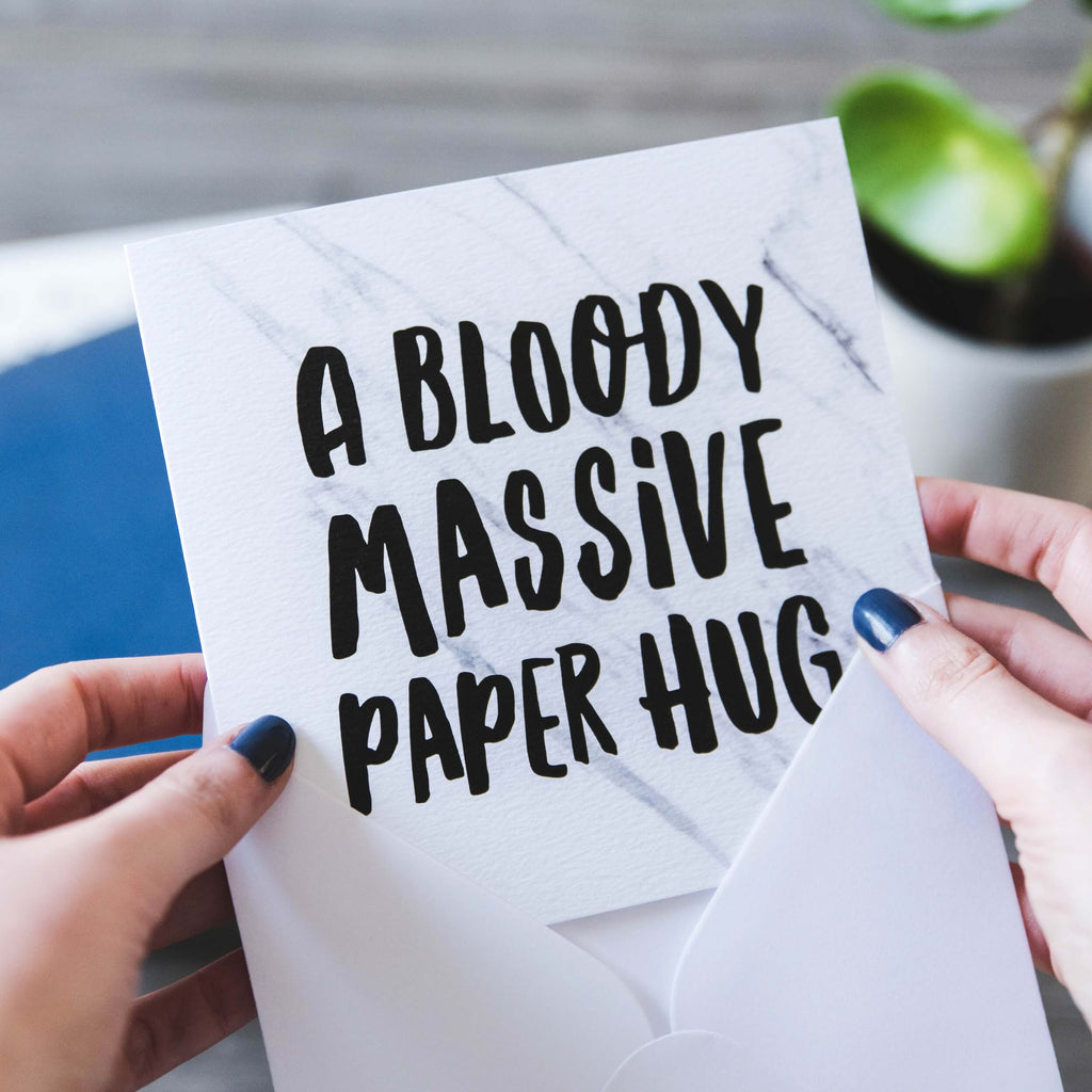 'A Bloody Massive Paper Hug' Thinking of You Card