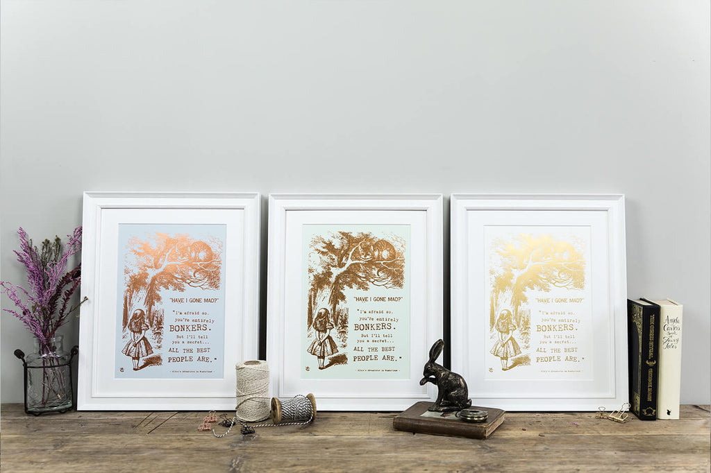 Alice In Wonderland Gifts - Special Edition Metallic Foil 'Bonkers' Prints