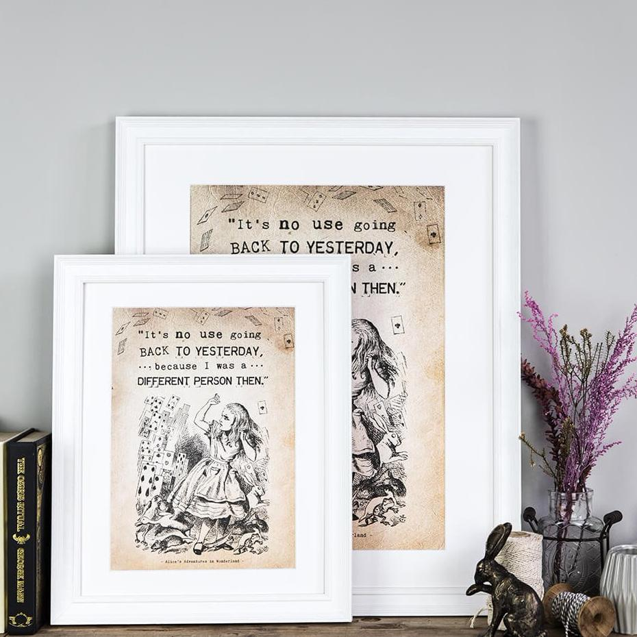 Alice In Wonderland Gifts A4 and A3 'It's No Use Going Back To Yesterday' Prints