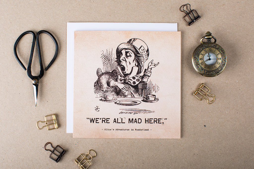 Alice In Wonderland Greetings Card 'W're All Mad Here'