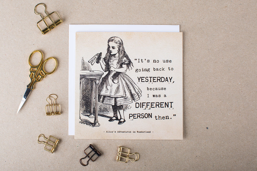 Alice in Wonderland Greetings Card 'It's No Use Going Back To Yesterday'