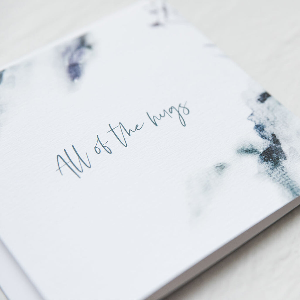 Thinking of you card - 'All of the hugs'