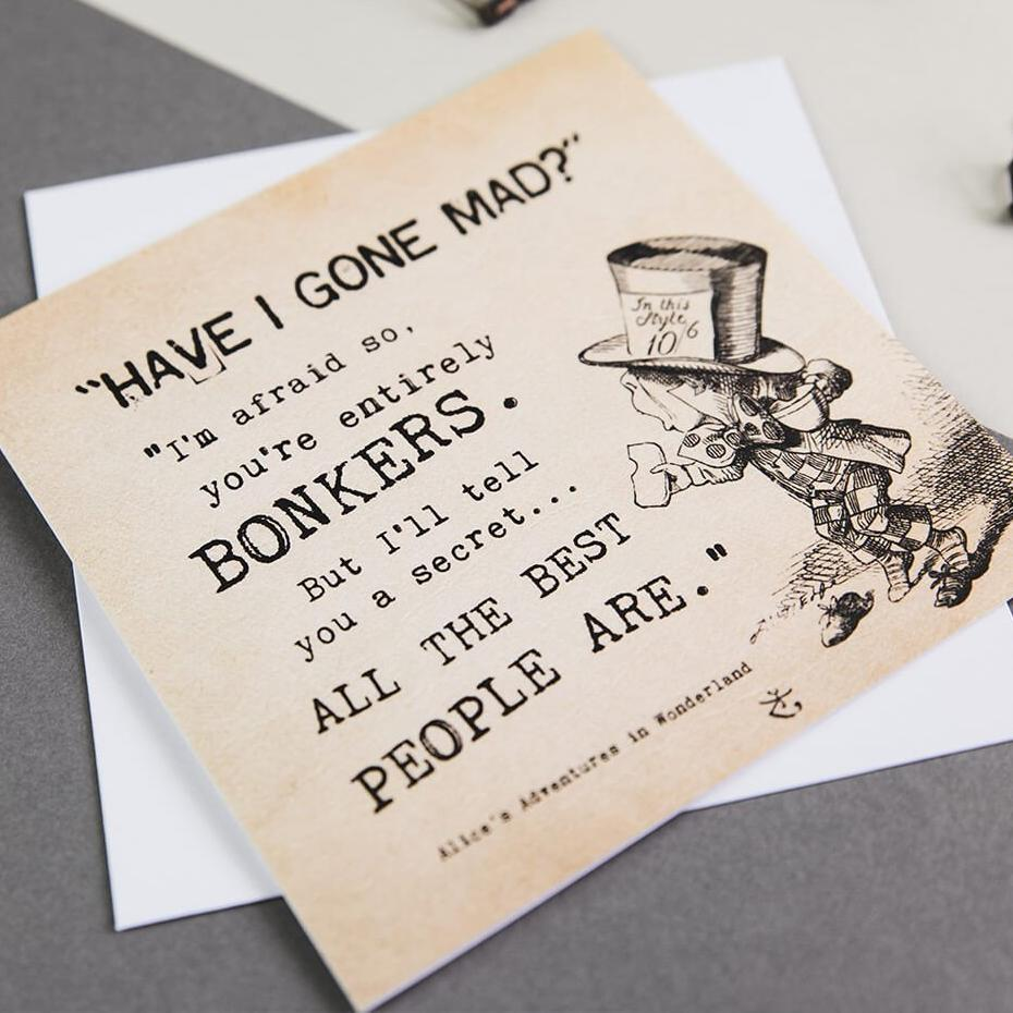 Alice in Wonderland Greetings cards 'Bonkers' quote
