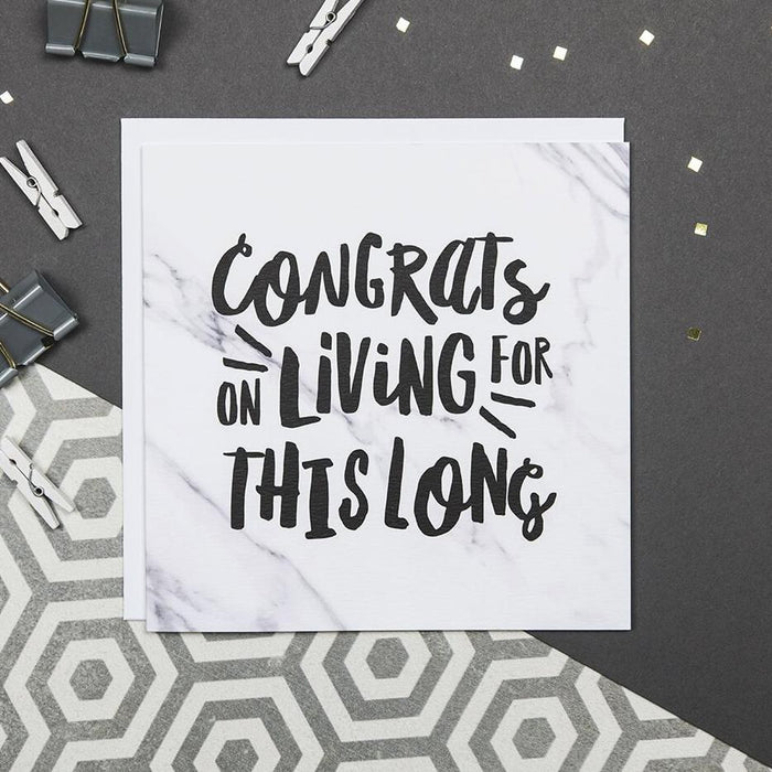Funny milestone birthday card 'Congrats on living for this long'