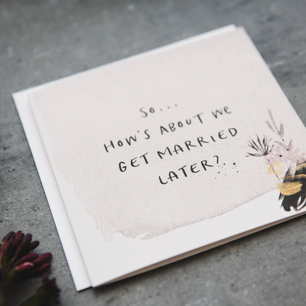 'Get Married Later' Groom or Bride Wedding Card