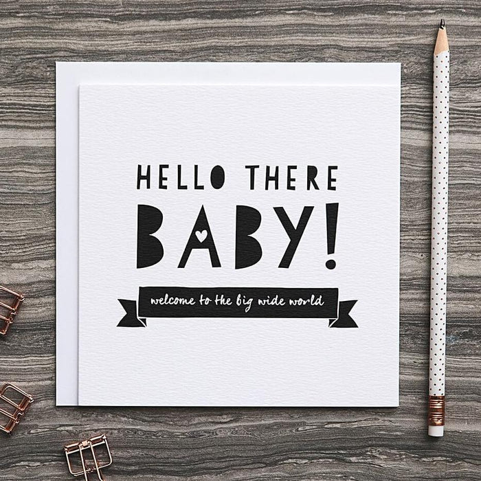 New Baby Card - 'Hello There Baby'