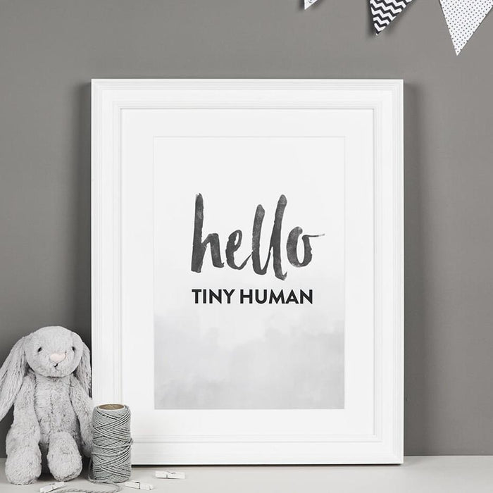 'Hello Tiny Human' Monochrome Nursery Print A4