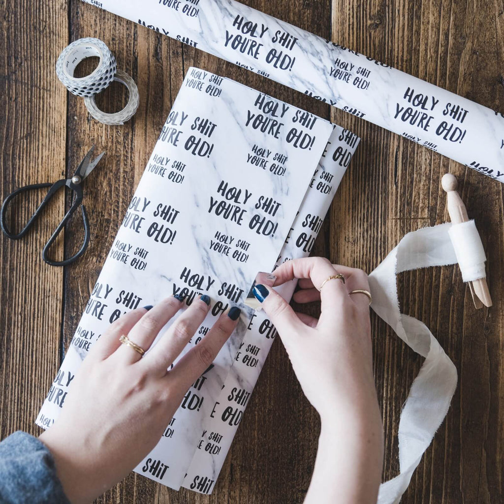 Funny Birthday Wrapping Paper 'Holy Shit You're Old!'