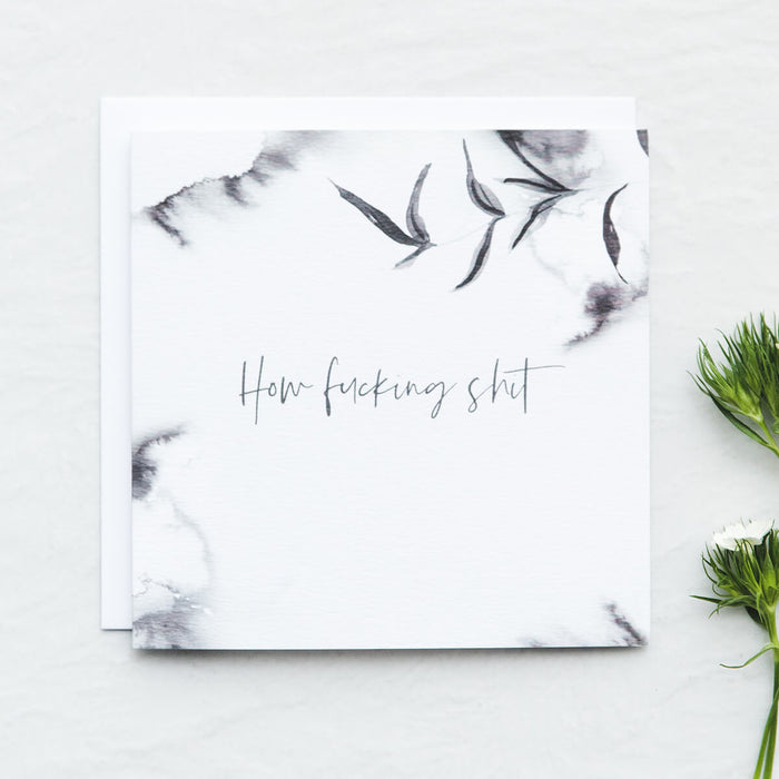 'How Fucking Shit' Empathy Card