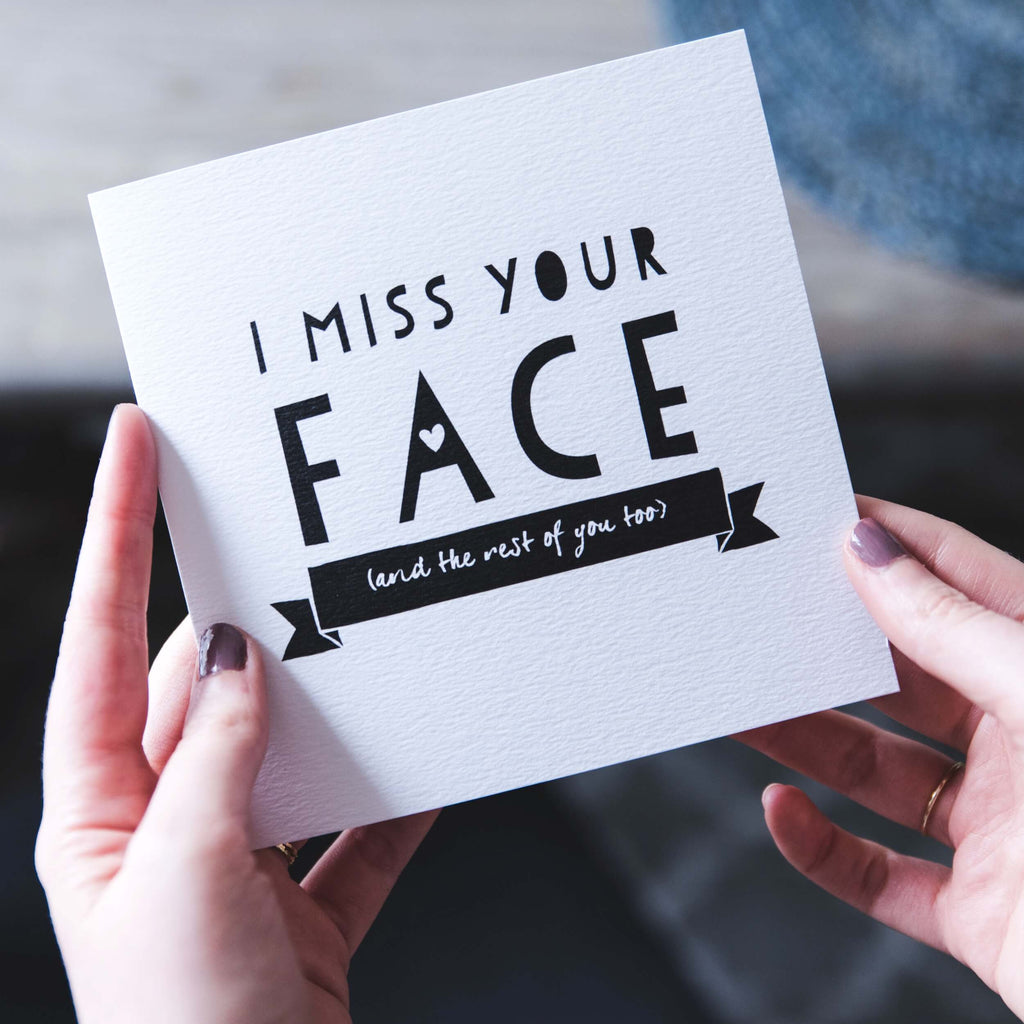 'I Miss Your Face' Funny Long Distance Card