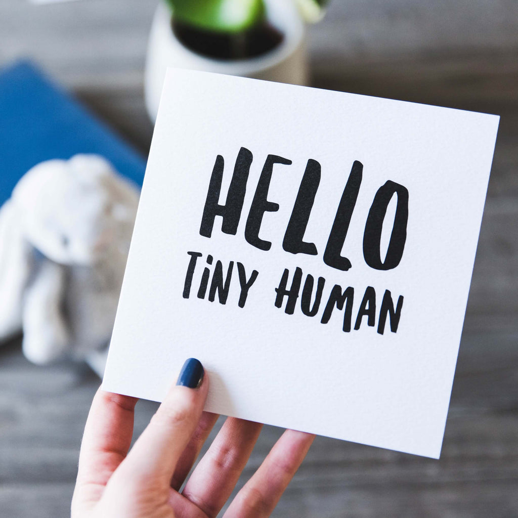 'Hello Tiny Human' New Baby Card