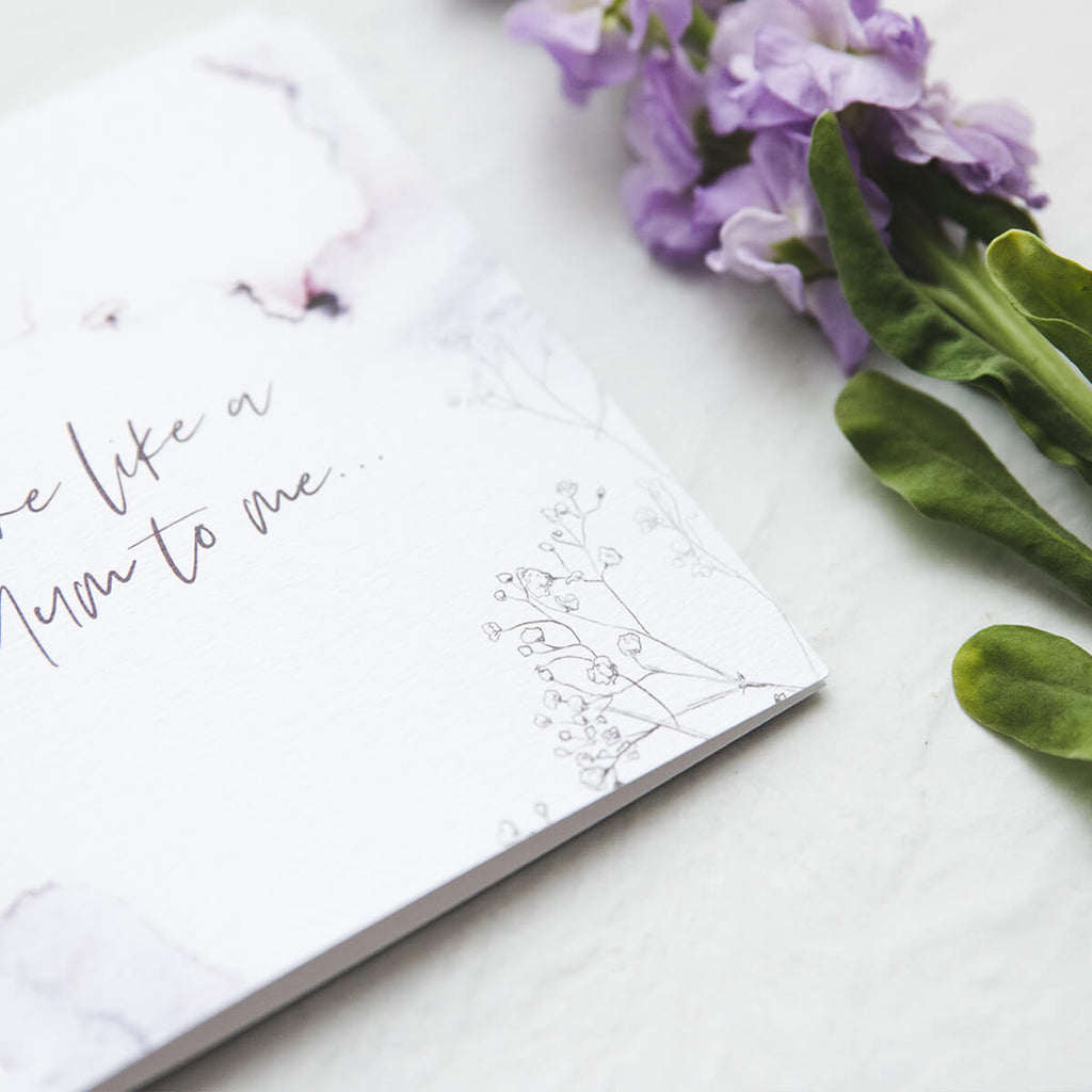 'You're like a mum to me' Mum Card