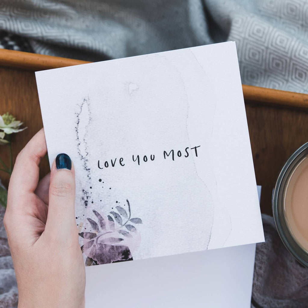 'Love You Most' Anniversary and Valentine's Card