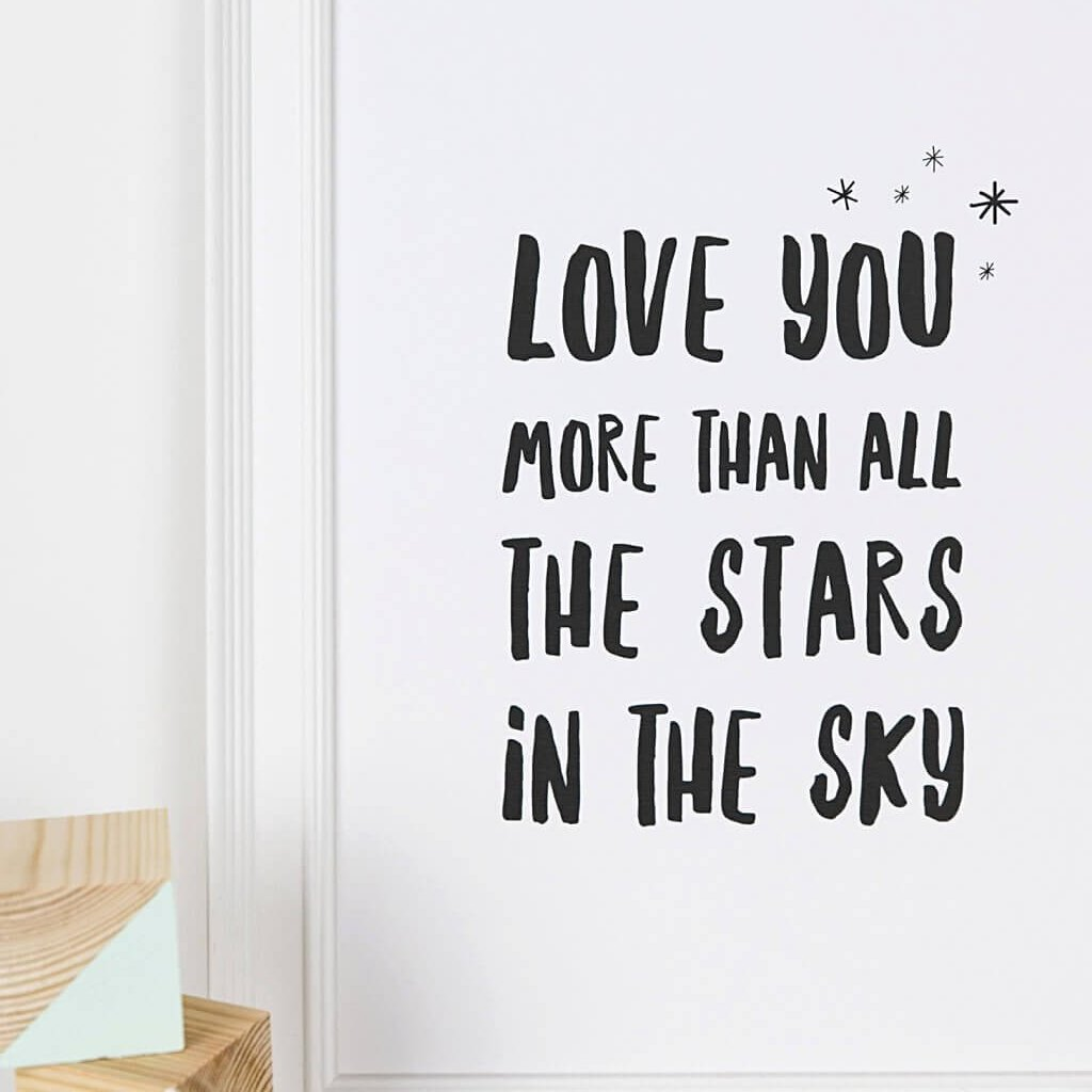 Nursery wall art print 'Love You More'