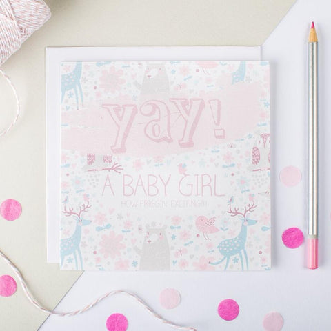 New Baby Girl Card - 'Yay A Baby Girl'