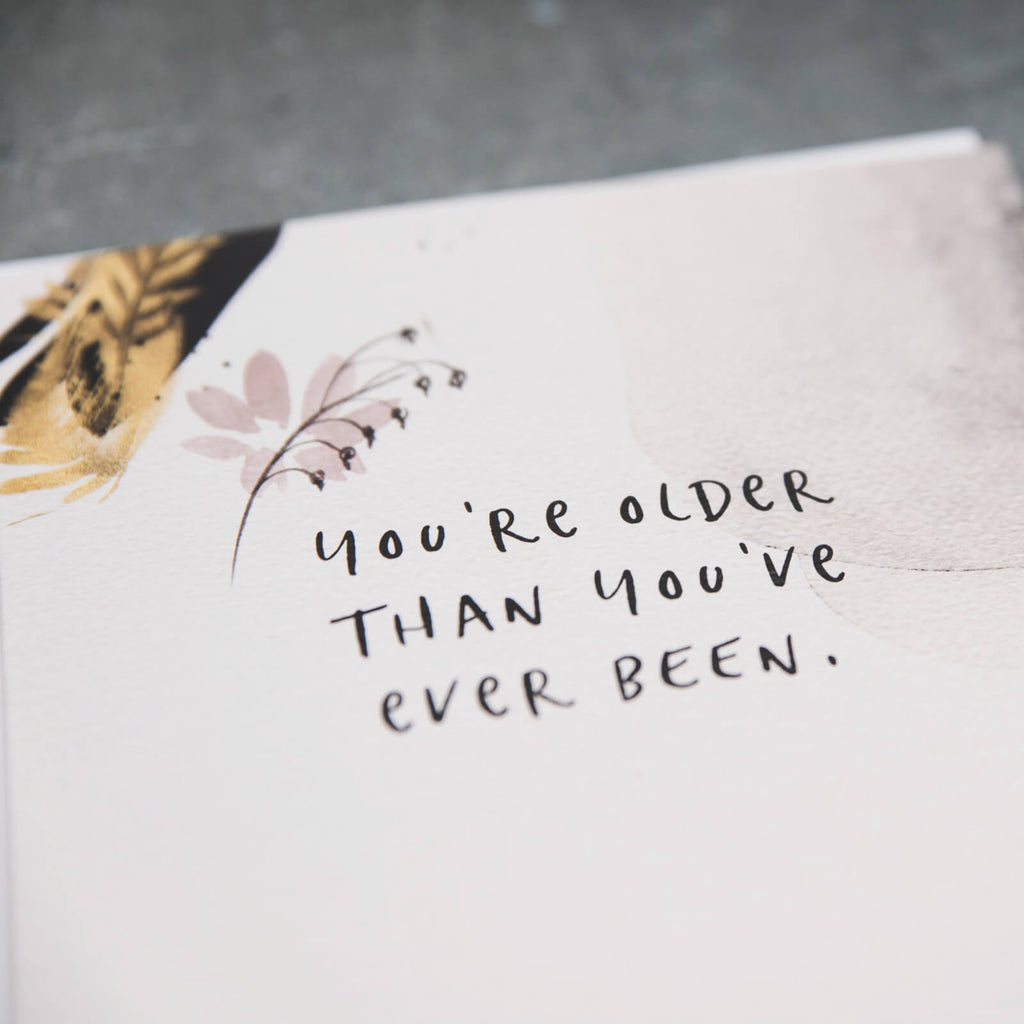 Watercolour Funny Birthday Card 'Older Than Ever'