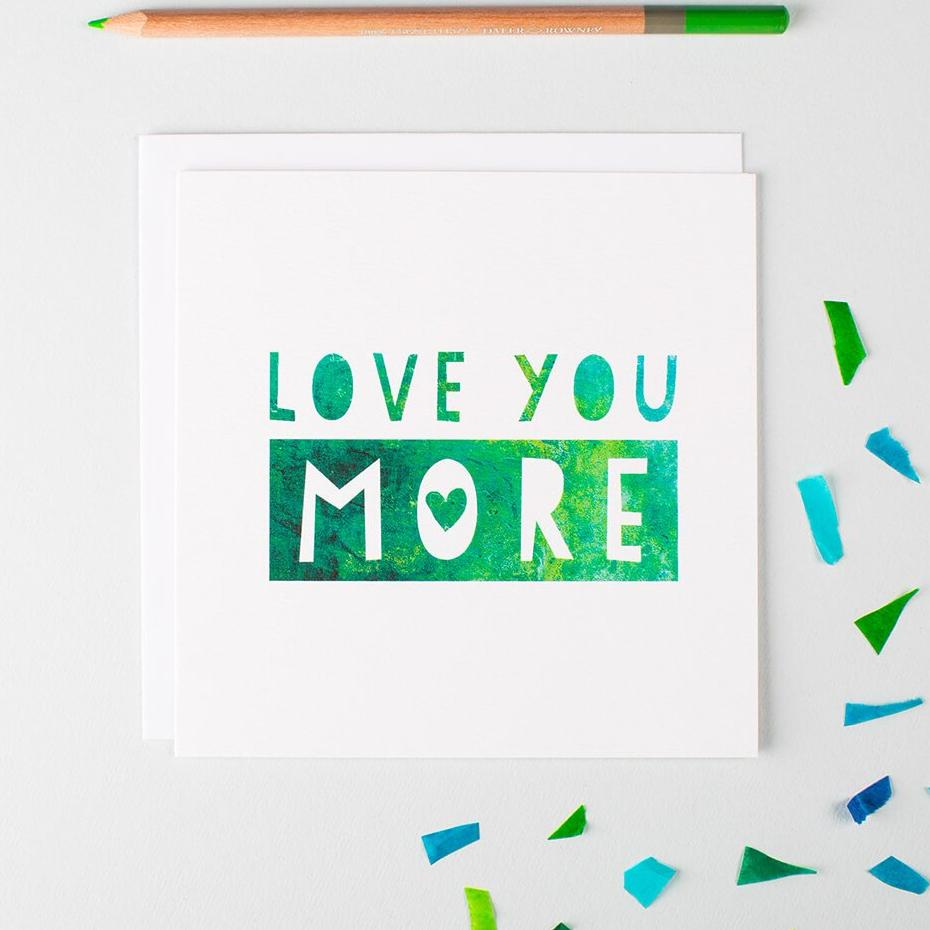 Romantic anniversary cards for husband 'Love you more'