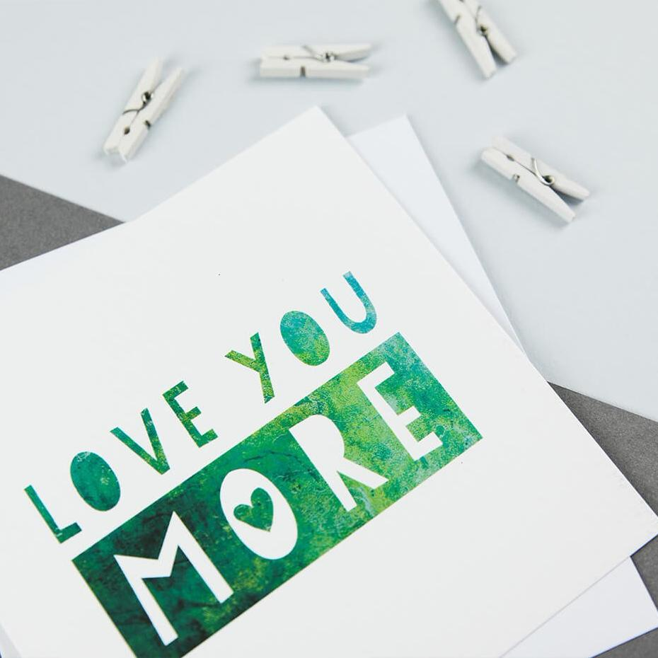 Romantic anniversary cards for wife 'Love you more'