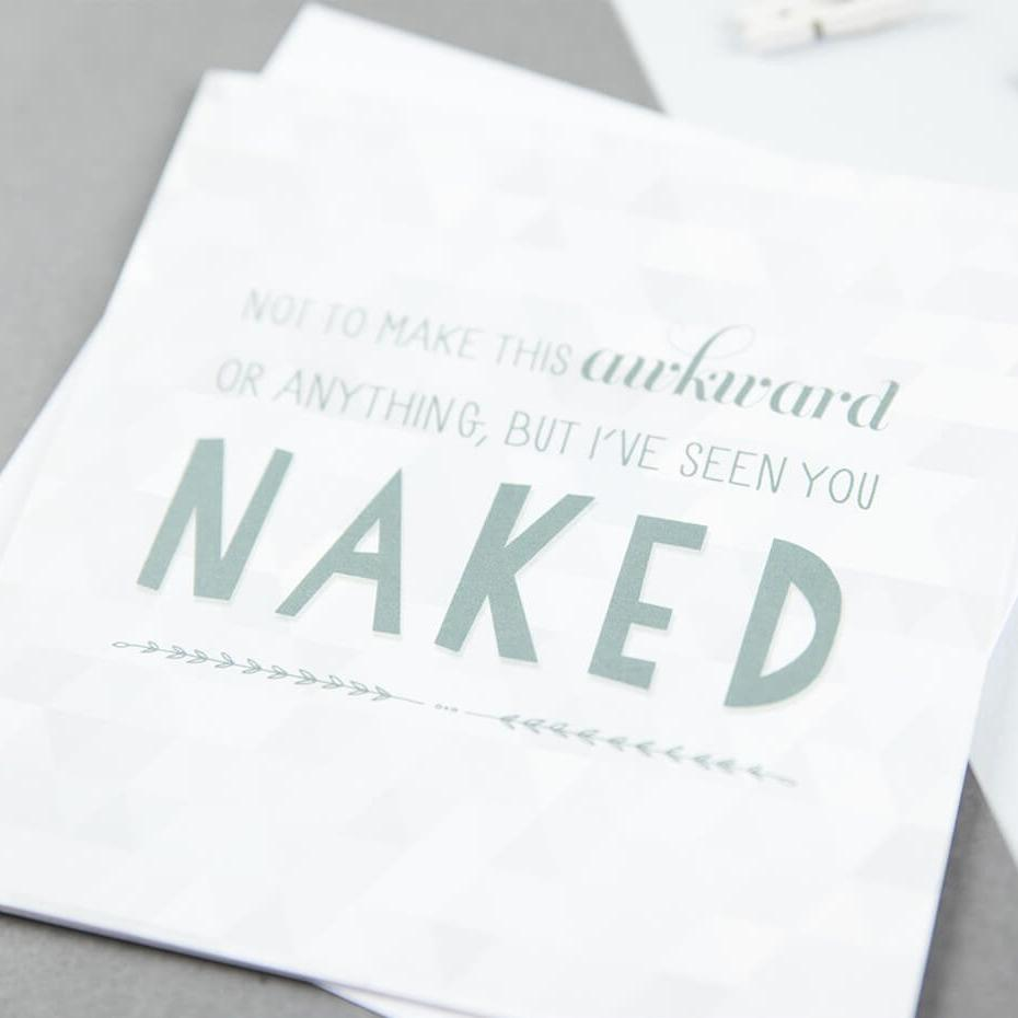 Rude cards for anniversary 'I've seen you naked'