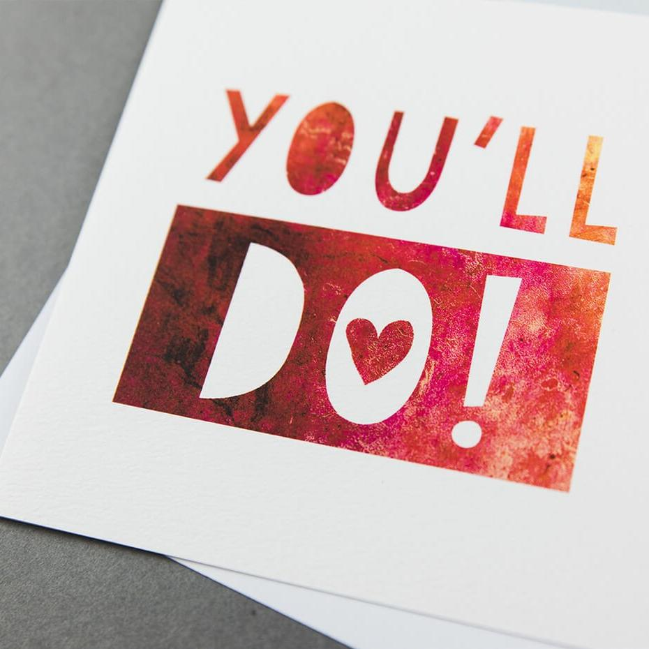 Sarcastic anniversary cards for partners 'You'll Do!'