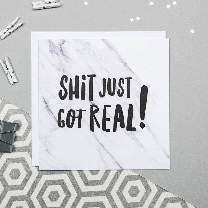 'Shit just got real' funny marble congratulations card
