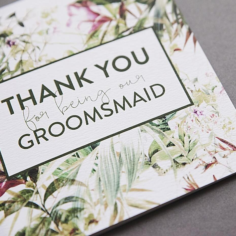 Thank you for being our Groomsmaid Card
