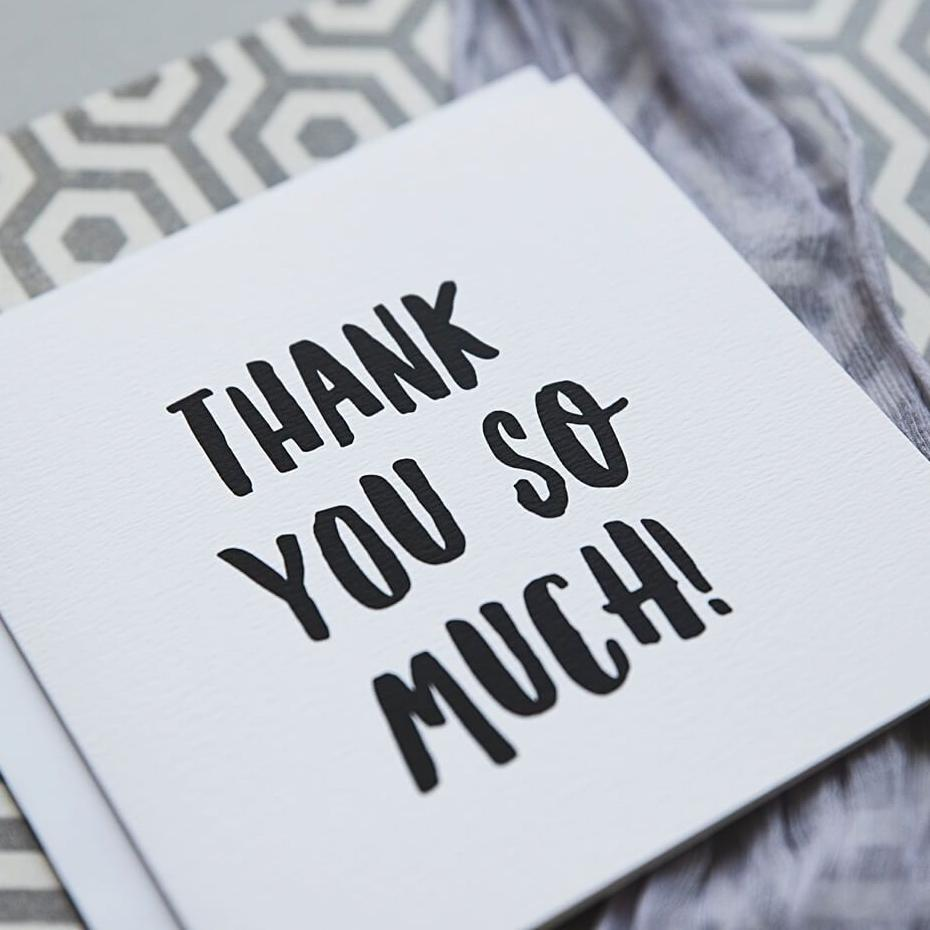 Black And White Typography Card 'Thank You So Much'