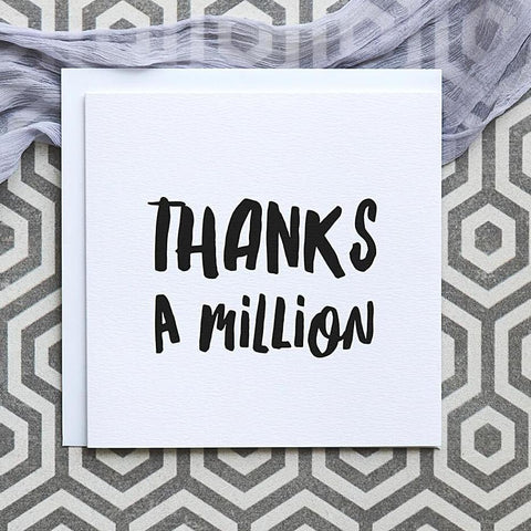 'Thanks A Million' Thank You Card