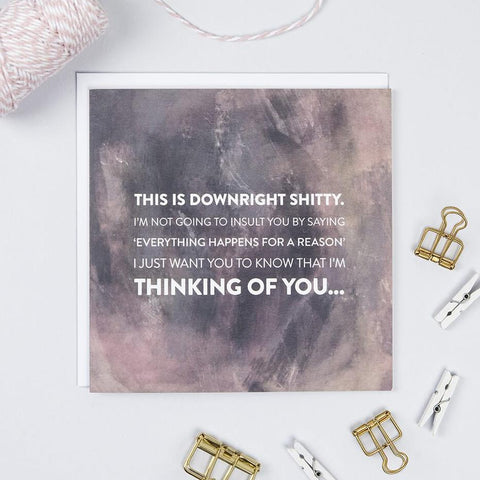'This Is Downright Shitty' Honest Empathy Card