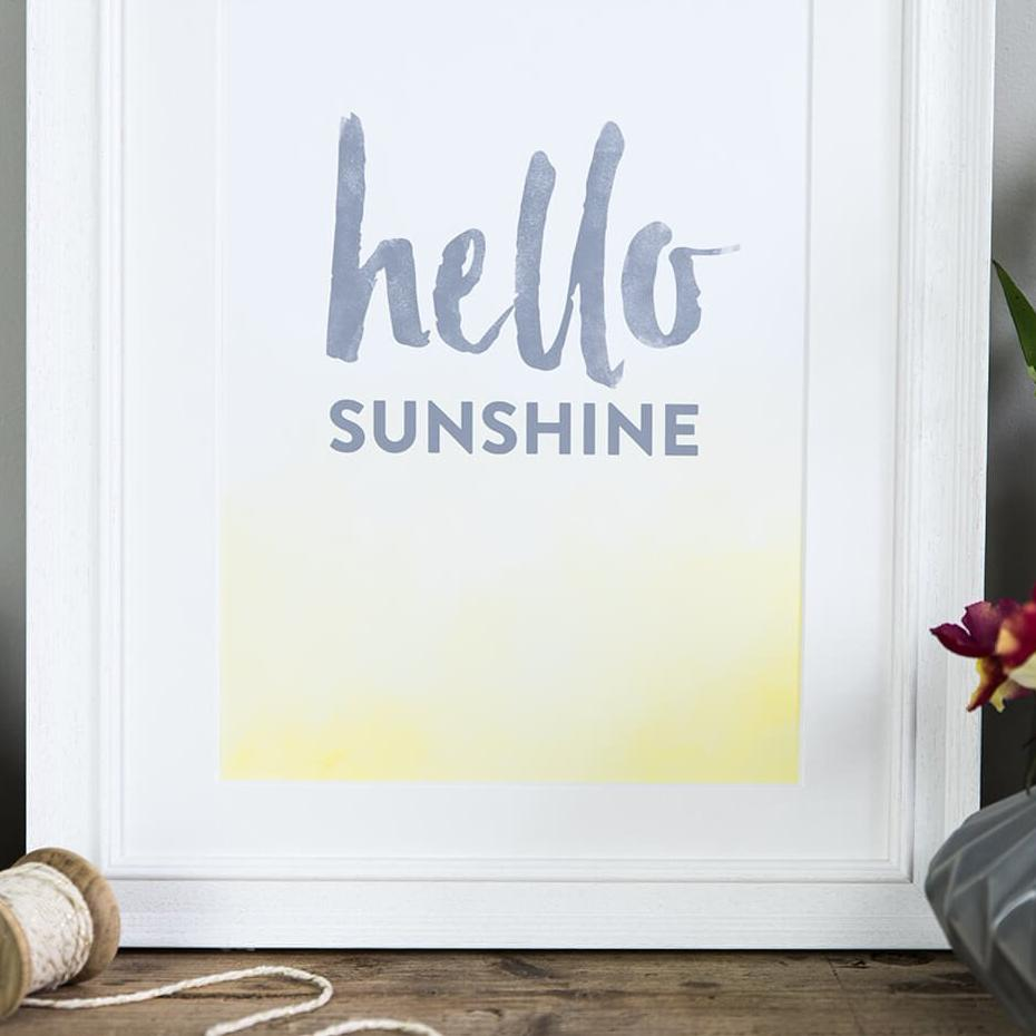 Wall Art Print For The Home 'Hello Sunshine' A4 Poster