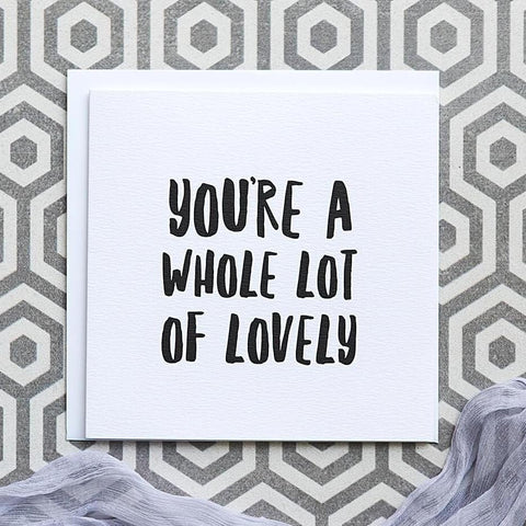 'You're A Whole Lot Of Lovely' Thank You Card