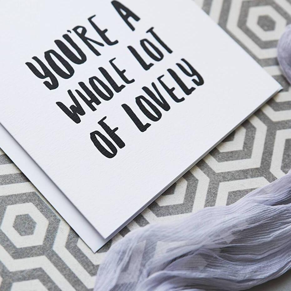 Monochrome Typographic Thank You Card 'Whole Lot Of Lovely'