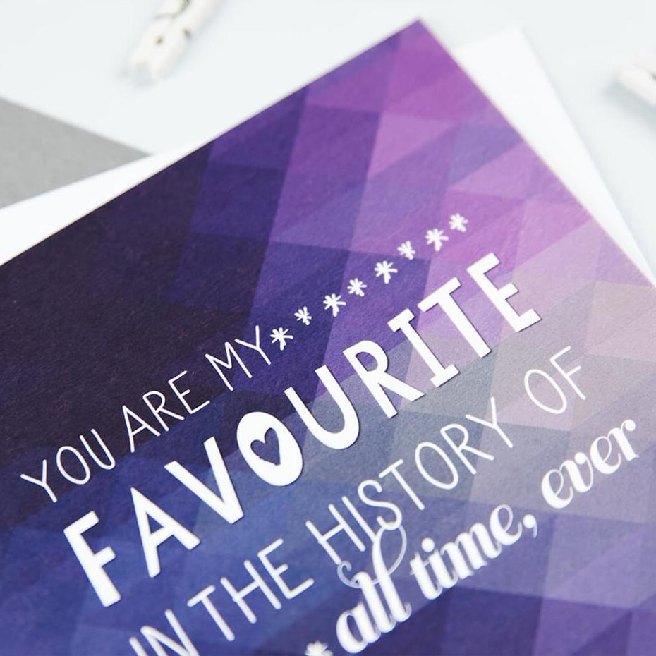 'You are my favourite' geometric anniversary card for husband, wife, girlfriend, boyfriend